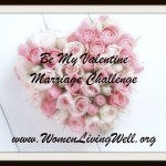 Be My Valentine Marriage Challenge1