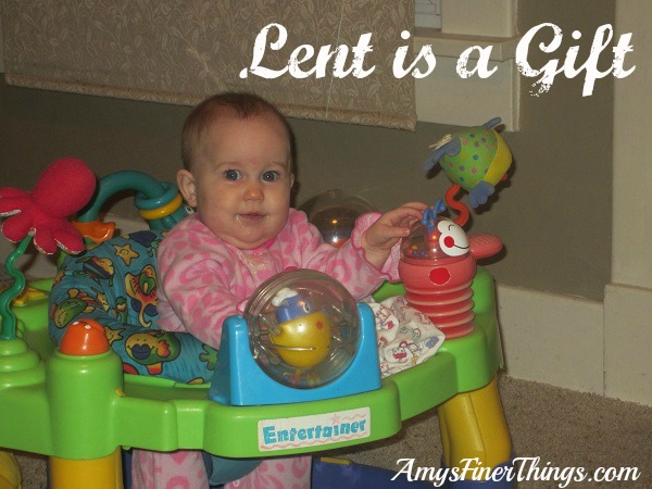 Lent is a Gift