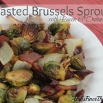 Roasted Brussels Sprouts {with Bacon and Onions}