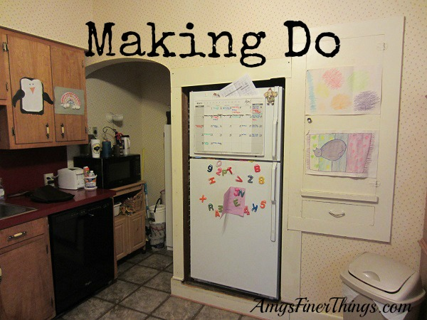 Making Do