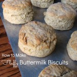 How to Make Fluffy Buttermilk Biscuits