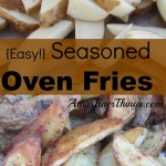 {Easy!} Seasoned Oven Fries